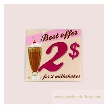 Magnet Best Offer 2 Dollars Milkshakes