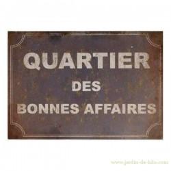 """Grande plaque de rue """"Quartier des bonnes affaires"""""""